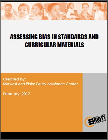 Assessing Bias In Standards And Curricular Materials