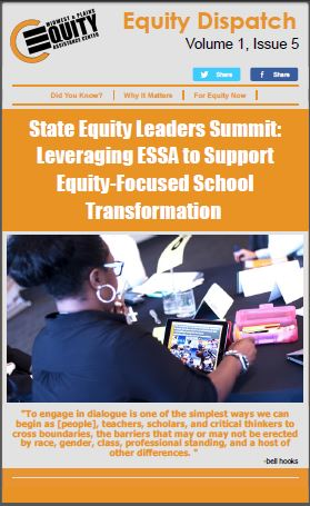 State Equity Leaders Summit: Leveraging ESSA to Support Equity-Focused School Transformation