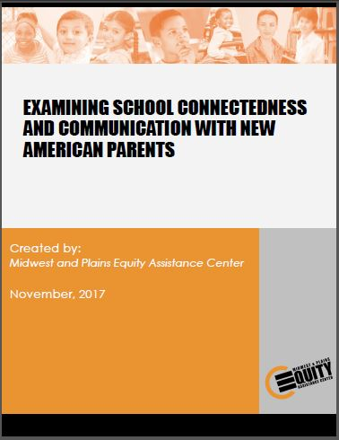 Examining School Connectedness And Communication With New American Parents