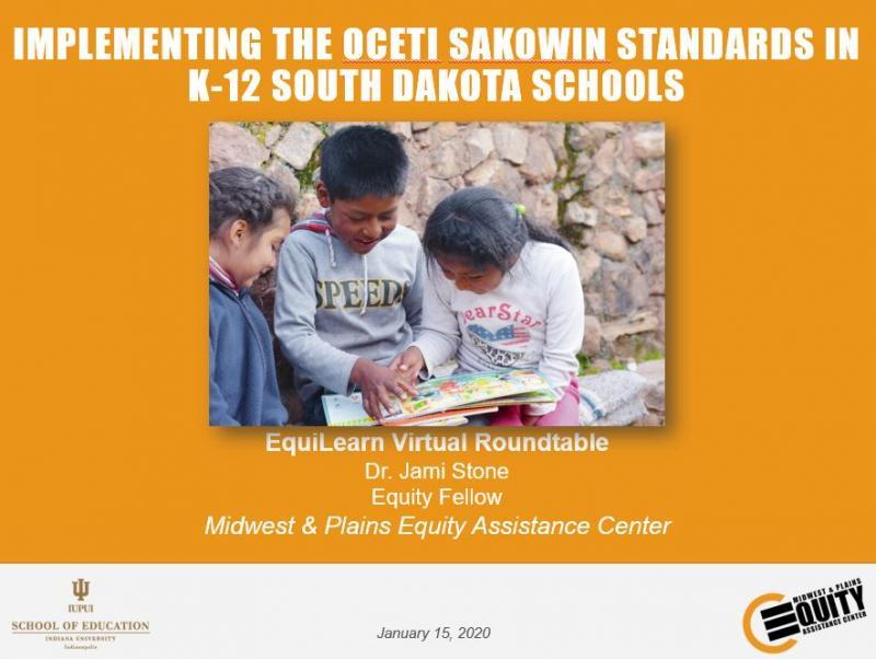 Implementing the Oceti Sakowin Standards in K-12 South Dakota Schools