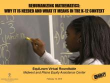 Rehumanizing Mathematics: Why it is Needed and What it Means in the K-12 Context