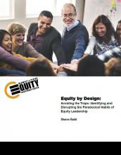 Avoiding the Traps: Identifying and Disrupting Six Paradoxical Habits of Equity Leadership