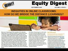 Inequities in Online Classrooms: How Do We Bridge the Distance (Learning)?