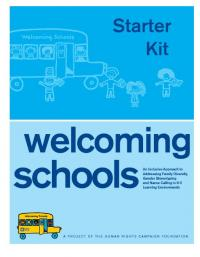 Welcoming Schools Introduction Strater Kit of Resources