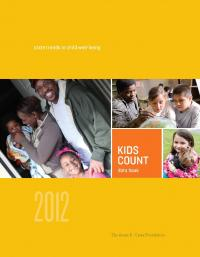 2012 KIDS COUNT Data Book: State Trends in Child Well-Being
