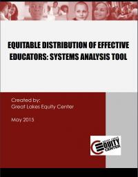 Equitable Distribution of Effective Educators: Systems Analysis Tool