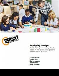 Youth Rising: Centering Youth Voice in the Quest for Equitable and Inclusive Schools