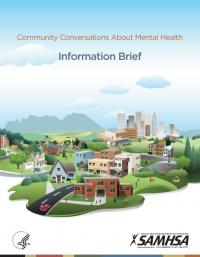 Community Conversations About Mental Health: Information Brief