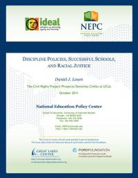 Discipline Policies, Successful Schools, and Racial Justice
