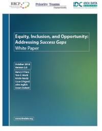 Equity, Inclusion, and Opportunity: Addressing Success Gaps