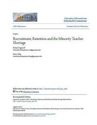 Recruitment, Retention and the Minority Teacher Shortage