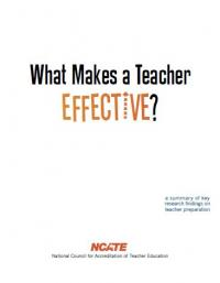 What Makes a Teacher Effective: A Summary of Key Resarch Findings on Teacher Preparation