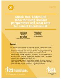 Speak Out, Listen up! Tooks for using student perspectives and local data for school improvement