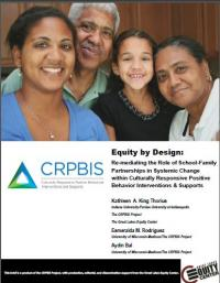 Equity by Design: Re-mediating the Role of School-Family Partnerships in Systemic Change within Culturally Responsive Positive Behavior Interventions and Supports