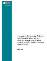 Leveraging Community College- High School Partnerships to Improve College Preparation: A Success Story from Leeward Community College in Hawai'i
