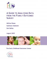 A guide to analyzing data from the family outcome surveys