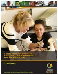 A State Profile of Efforts to Create Culturally Responsive Educational Systems: Tennessee