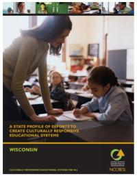A State Profile of Efforts to Create Culturally Responsive Educational Systems: Wisconsin