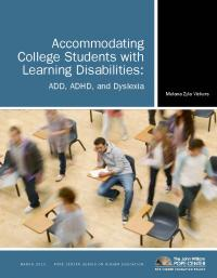 Accommodating College students with Learning Disabilities: ADD, ADHD, and Dyslexia