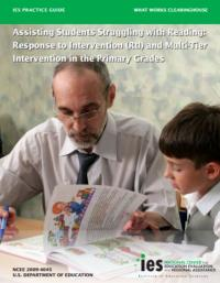 Assisting students struggling with Reading: Response to Intervention and Multi-tier Intervention for Reading in the Primary Grades
