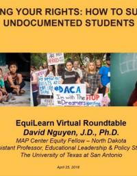 EquiLearn Virtual Roundtable: School Leaders' Responses to Combat HateKnowing Your Rights: How to Support Undocumented Students