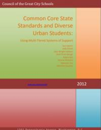 Common Core State Standards and Diverse Urban Students: Using Multi-Tiered Systems of Support