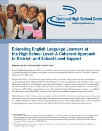 Educating English Language Learners at the High School Level: A Coherent Approach to District- and School-Level Support