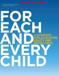 For each and every child: A strategy for education equity and excellence