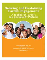 Growing and Sustaining Parent Engagement: A toolkit for Parents and Community Partners