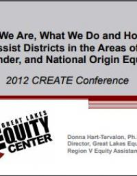 Who We Are, What We Do, How We Can Assist Districts in the Areas of Race, Gender, and National Origin Equity
