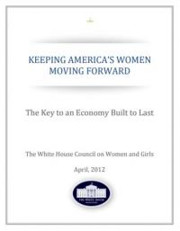 Keeping America's Women Moving Forward: The Key to an Economy Built to Last