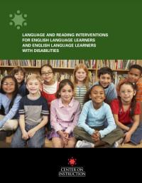 Language and Reading Interventions for English Language Learners and English Language Learners with Disabilities