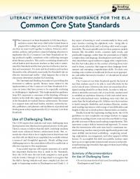 Literacy Implementation Guidance for the ELA Common Core State Standards