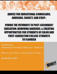 Advice for Educational Counselors, Advisors, Faculty, and Staff: Paving the Pathways to Post-Secondary Education: Removing Barri