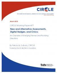 New and Alternative Assessments, Digital Badges, and Civics