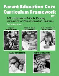 Parent Education Core Curriculum Framework 2011