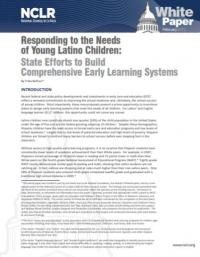 Responding to the Needs of Young Latino Children: State Efforts to Build Comprehensive Early Learning Systems