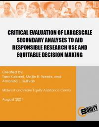 Critical Evaluation of Largescale Secondary Analyses to Aid Responsible Research Use and Equitable Decision Making