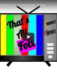 That's All Folx Anti-Racist Podcast: Episode 1 (Pilot)