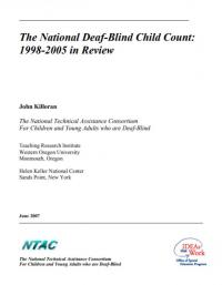 The National Deaf-Blind Count: 1998-2005 in Review