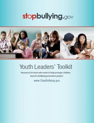 Youth Leaders' Toolkit by Stop Bullying
