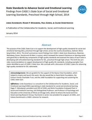 State Standards to Advance Social and Emotional Learning: Findings from CASEL's State Scan of Social and Emotional Learning Standards, Preschool through High School, 2014