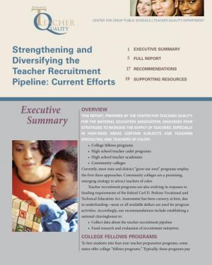 Strengthening and Diversifying the Teacher Recruitment Pipeline: Current Efforts