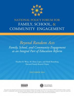 Beyond Random Acts: Family, School, and Community Engagement as an Integral Part of Education Reform