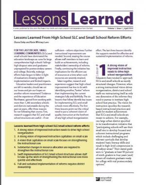 Lessons Learned From High School SLC and Small School Reform Efforts