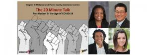The 20-Minute Talk: Episode 2--Antiracism in the Age of COVID-19