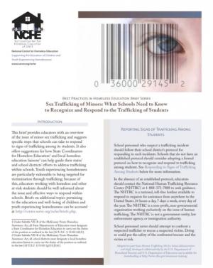 Best Practices in Homeless Education Brief Series: Sex Trafficking of Minors: What Schools Need to Know to Recognize and Respond to the Trafficking of Students
