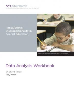 Data Analysis Workbook: Racial/Ethnic Disproportionality in Special Education