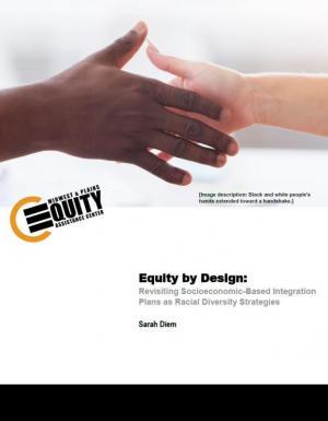 Revisiting Socioeconomic-Based Integration Plans as Racial Diversity Strategies
