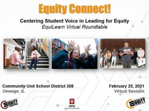 Equity Connect! Centering Student Voice in Leading for Equity